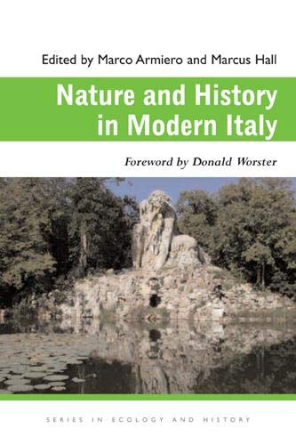 9780821419168: Nature and History in Modern Italy (Ecology & History)