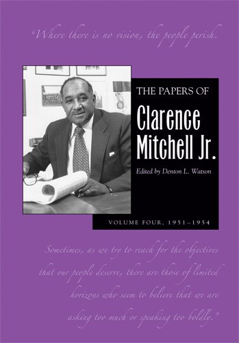 9780821419359: The Papers of Clarence Mitchell, V 4 (PAPERS OF CLARENCE MITCHELL JR)