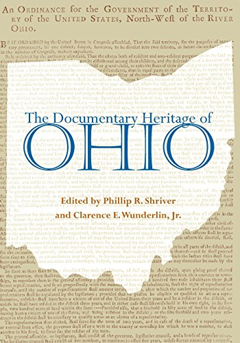 The Documentary History of Ohio (Ohio Bicentennial)