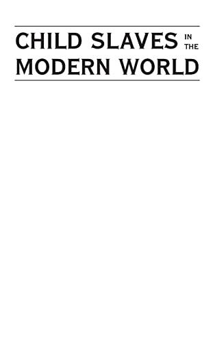 9780821419588: Child Slaves in the Modern World