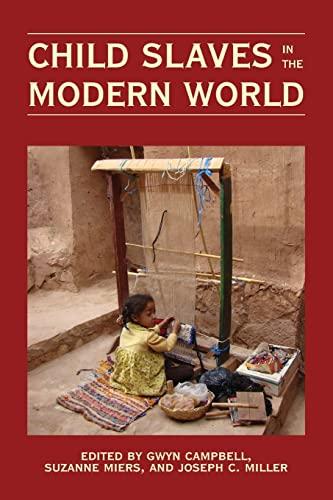 9780821419595: Child Slaves in the Modern World