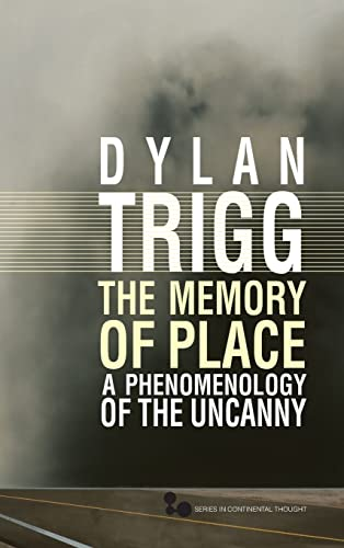 9780821419755: The Memory of Place: A Phenomenology of the Uncanny (Series In Continental Thought)