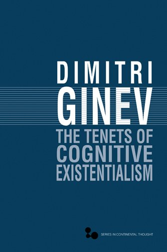 9780821419762: The Tenets of Cognitive Existentialism (Series In Continental Thought)