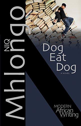 9780821419946: Dog Eat Dog (Modern African Writing Series)
