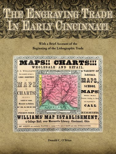 9780821420140: The Engraving Trade in Early Cincinnati: With a Brief Account of the Beginning of the Lithographic Trade