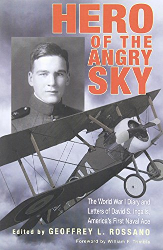 9780821420188: Hero of the Angry Sky: The World War I Diary and Letters of David S.Ingalls, America's First Naval Ace (War and Society in North America)