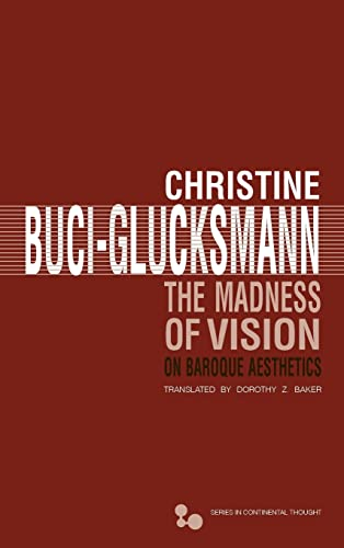9780821420195: The Madness of Vision: On Baroque Aesthetics (Series In Continental Thought)