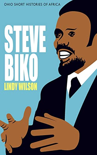 9780821420256: Steve Biko (Ohio Short Histories of Africa)