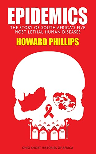 9780821420287: Epidemics: The Story of South Africa's Five Most Lethal Human Diseases (Ohio Short Histories of Africa)