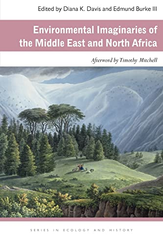 9780821420409: Environmental Imaginaries of the Middle East and North Africa (Ecology & History)
