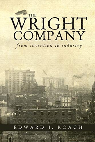 9780821420515: The Wright Company: From Invention to Industry