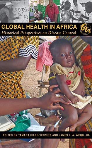 9780821420676: Global Health in Africa: Historical Perspectives on Disease Control (Perspectives on Global Health)