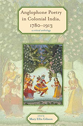 9780821420782: Anglophone Poetry in Colonial India, 1780-1913: A Critical Anthology