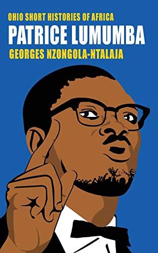 9780821421253: Patrice Lumumba (Ohio Short Histories of Africa)