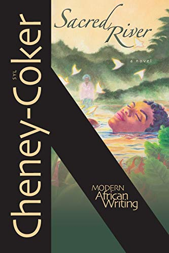 9780821421376: Sacred River: A Novel (Modern African Writing Series)