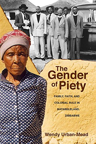 Gender of Piety: Family, Faith, and Colonial: Urban-Mead, Wendy