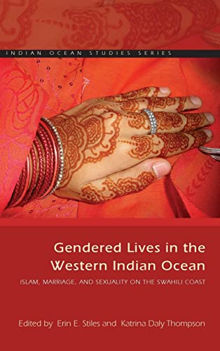 9780821421864: Gendered Lives in the Western Indian Ocean: Islam, Marriage, and Sexuality on the Swahili Coast (Indian Ocean Studies Series)