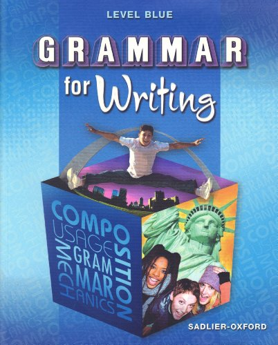 GRAMMAR FOR WRITING Level Blue
