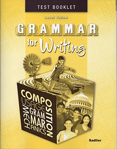 9780821502389: Grammar for Writing Level Yellow Test Booklet Sadlier 2009
