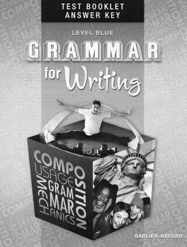 9780821502495: Grammar for Writing (Level Blue) Test Booklet Answer Key