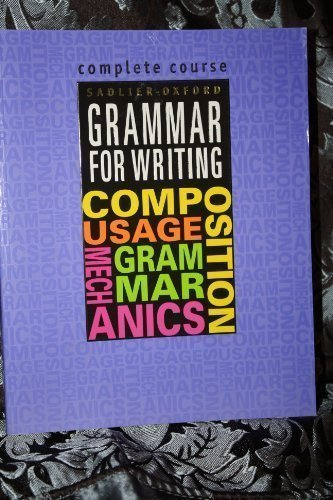 9780821503126: Sadlier-Oxford Grammar for Writing: Complete Course (Grammar for Writing Ser. 4)