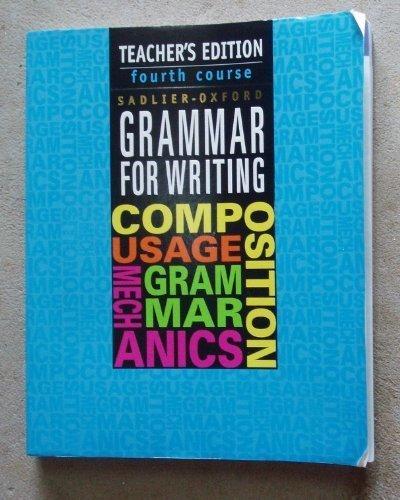 9780821503195: Sadlier-Oxford Grammar for Writing, 4th Course, Teacher's Edition