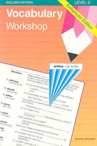 Vocabulary Workshop: Enhanced Edition Level E (9780821506103) by Shostak, Jerome