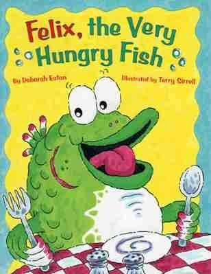 9780821507308: Felix, the very hungry fish (Sadlier little books reading)