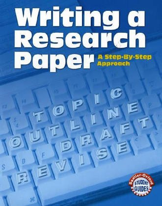 9780821507612: Writing A Research Paper: A Step-by-Step Approach (Sadlier-Oxford Student Guides)