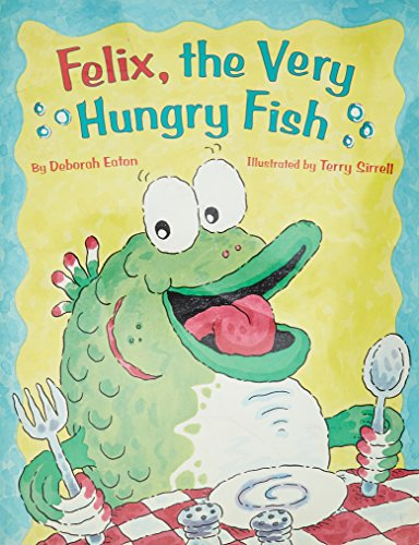 9780821508411: Felix, the Very Hungry Fish (Little Books & Big Bks)