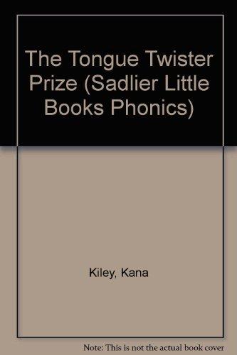 9780821509524: The tongue twister prize (Sadlier little books phonics)