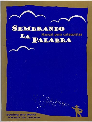 9780821512791: Sembrando la Palabra Manual para Catequistas/ Sowing the Word a Manual for Catechists