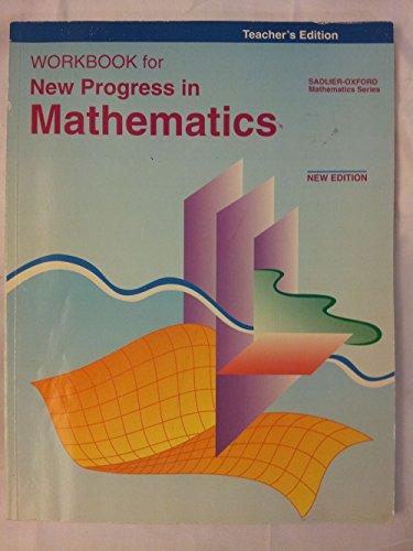 Workbook for New Progress in Mathematics, Teacher's edition,: McDonnell, Rose Anita & ...