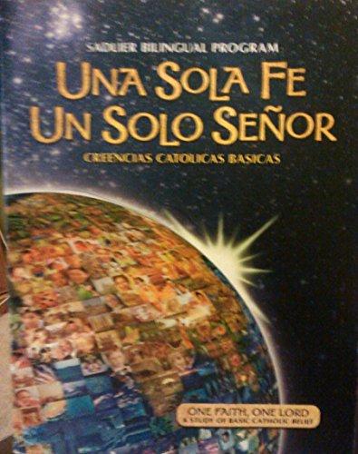9780821522189: Una Sola Fe un Solo Senor Creencias Catolicas Basicas - Guia (Sadlier Bilingual Program)