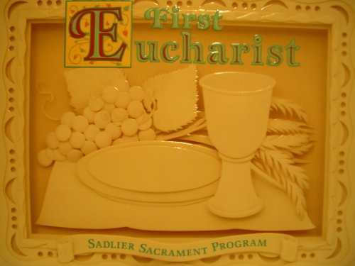 9780821524022: First Eucharist (Sadlier Sacrements Program)