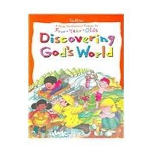 9780821524602: Discovering God's World: A Faith Development program for Four-Year-Olds (Sadlier Discovering God Program)