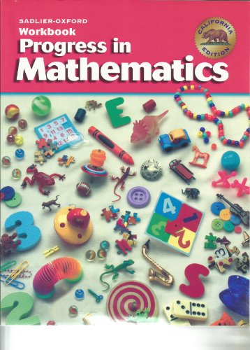 Progress in Mathematics Grade 1 Workbook (California Edition): Rose Anita McDonnell