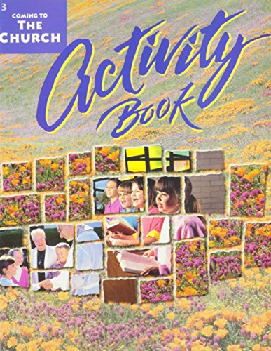 Coming to the Church: Activity Workbook for Grade 3