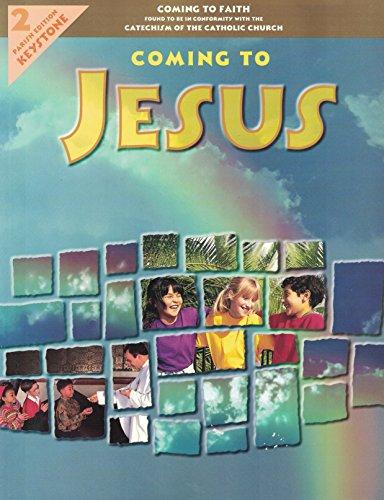 Coming To Jesus: Grade 2 Parish Edition