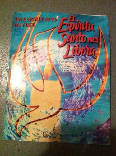 9780821544518: El Espiritu Santo nos Libera (Sadlier Bilingual Sacrament Program)