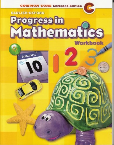 9780821551004: Progress in Mathematics ©2014 Common Core Enriched Edition Student Workbook Grade K