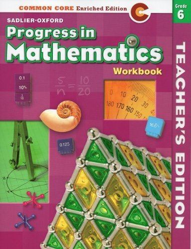 9780821551165: Progress in Mathematics: Commom Core Enriched Edition: Workbook (Teacher's Edition) Grade 6