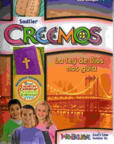 9780821552148: Sadlier We Believe Creemos La Ley De Dios Nos Guia God's Law Guides Us (Guia Bilingue 4)