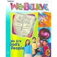 9780821554067: We Believe: We Are God's People, Grade 6