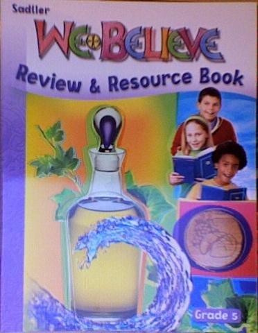 9780821554258: We Believe: Review & Resource Book Grade 5