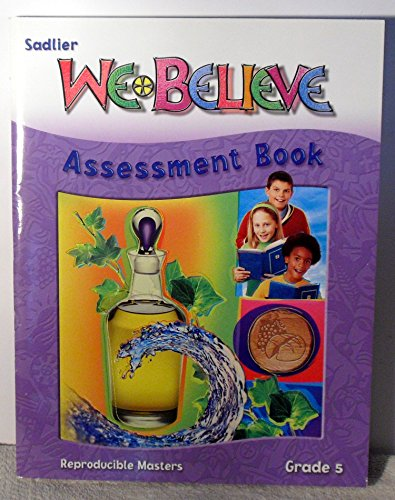 9780821554456: Sadlier We Believe Assessment Book, Grade 5