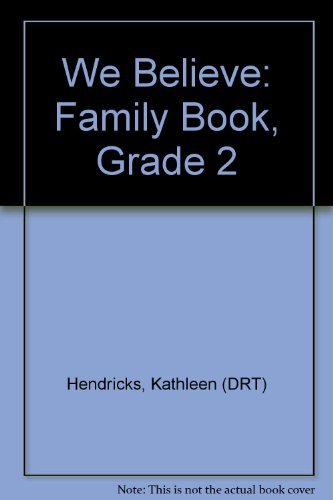 9780821555323: We Believe: Family Book, Grade 2