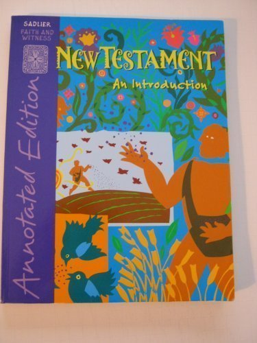 9780821556610: New Testament An Introduction, Annotated Edition (Sadlier Faith and Witness)