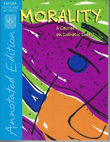 Morality: A Course on Catholic Living, Parish: Paul J. Wadell,