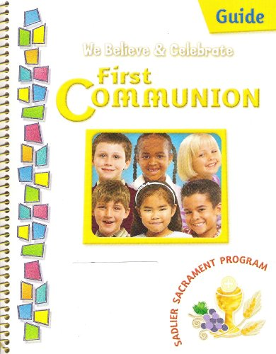 9780821557211: We Believe & Celebrate First Communion Guide